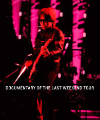 """ON THE ROAD 2011 """"The Last Weekend"""" DOCUMENTARY OF THE LAST WEEKEND TOUR Kinoppy電子書籍ランキング"""